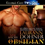 Obsidian (       UNABRIDGED) by Laurann Dohner Narrated by Vanessa Chambers