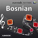 EuroTalk Bosnian Audiobook by  EuroTalk Narrated by Jamie Stuart