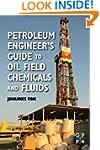 Petroleum Engineer's Guide to Oil Fie...