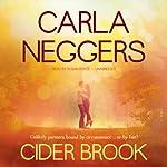 Cider Brook: A Swift River Valley Novel, Book 3 | Carla Neggers