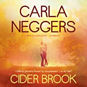 Cider Brook: A Swift River Valley Novel, 3 | Carla Neggers