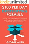 $100 PER DAY DROPSHIPPING FORMULA: Ho...
