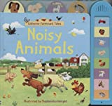 Felicity Brooks Noisy Animals (Usborne Farmyard Tales)