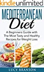 Mediterranean Diet: A Beginners Guide...