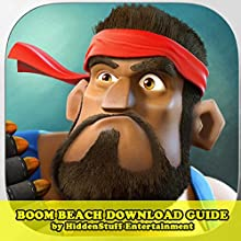 Boom Beach Download Guide (       UNABRIDGED) by HiddenStuff Entertainment Narrated by Kristi Corbett