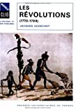 img - for Les revolutions, 1770-1799 (Nouvelle Clio) (French Edition) book / textbook / text book