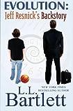 Evolution: Jeff Resnicks Backstory (The Jeff Resnick Mysteries)