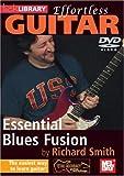 echange, troc Effortless Guitar: Essential Blues Fusion [Import anglais]