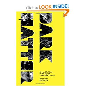 Download ebook Dark Matter: Art and Politics in the Age of Enterprise Culture (Marxism and Culture)