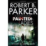 Painted Ladies (A Spenser Mystery)by Robert B. Parker