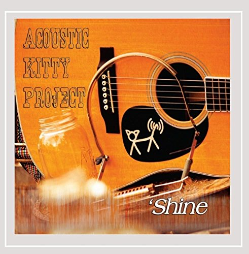 Acoustic Kitty Project - 'Shine