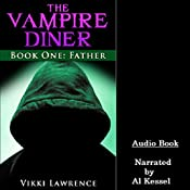 Father: The Vampire Diner, Book 1 | Vikki Lawrence