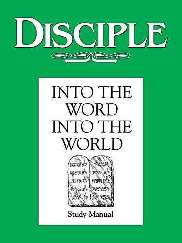 Disciple: Into the Word, Into the World - Study Manual PDF