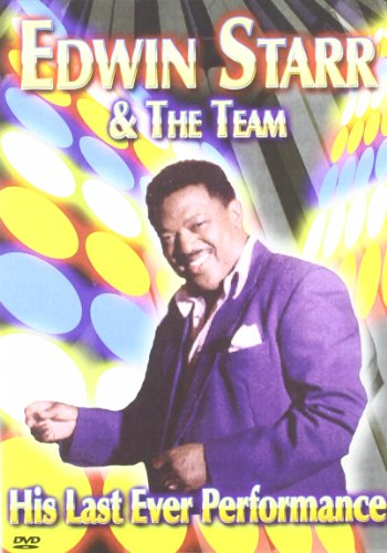 Edwin Starr And The Team - Last Ever Performance [DVD]