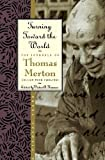 Turning Toward the World: The Pivotal Years (The Journals of Thomas Merton, Volume 4: 1960-1963) (0060654813) by Merton, Thomas