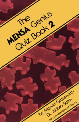 The Mensa Genius Quiz Book 2, Marvin Grosswirth, Abbie F. Salny
