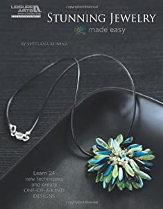 Stunning Jewelry Made Easy (Leisure Arts# 5579) from Leisure Arts, Inc.