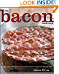 The Bacon Cookbook: More than 150 Rec...