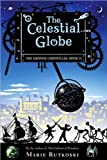 Marie Rutkoski 'sThe Celestial Globe: The Kronos Chronicles: Book II [Hardcover](2010)