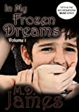 In My Frozen Dreams - Vol. 1 (Muse Book 5)