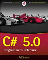 C# 5.0 Programmer's Reference Front Cover
