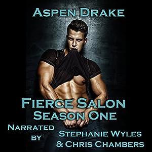 Fierce Salon: Season One Box Set Audiobook