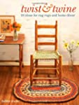 Twist and Twine: 18 Ideas for Rag Rug...