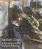 Anders Zorn: a European Artist Seduces America