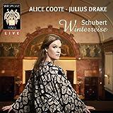 シューベルト : 冬の旅 D911 (全曲) (Schubert : Winterreise / Alice Coote , Julius Drake) [輸入盤]