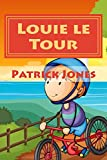 Louie le Tour (Louies Dreamtime Adventures) (Volume 2)