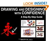 Drawing and Designing with Confidence: A Step-by-step Guide (Architecture)