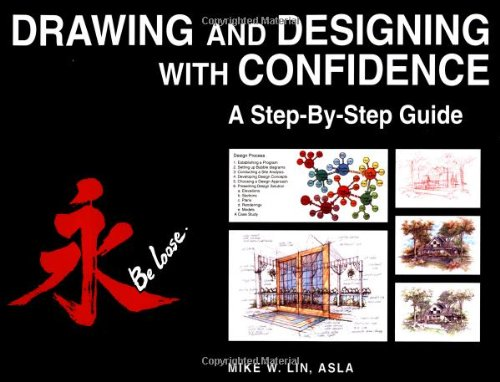 Drawing and Designing with Confidence: A Step-by-Step Guide - Wiley - 0471283908 - ISBN: 0471283908 - ISBN-13: 9780471283904
