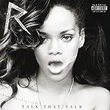 Talk That Talk (Deluxe) [Explicit]