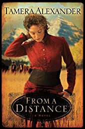 From a Distance (Timber Ridge Reflections, Book #1)
