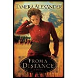 From a Distance (Timber Ridge Reflections) ~ Tamera Alexander