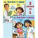 Dora Goes to the Doctor/Dora Goes to the Dentist (Dora the Explorer) (Deluxe Pictureback)