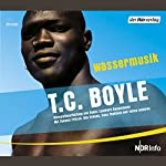 Wassermusik   T.C. Boyle