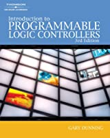 Introduction to Programmable Logic Controllers by Dunning