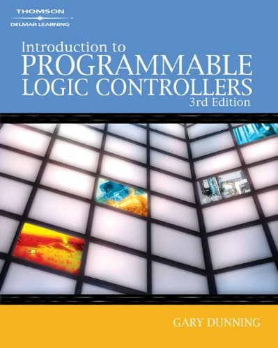 Introduction to Programmable Logic Controllers - Thomson/Delmar Learning - 1401884261 - ISBN: 1401884261 - ISBN-13: 9781401884260