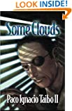 Some Clouds: A Héctor Belascoarán Shayne Detective Novel (Héctor Belascoarán Shayne Detective Novels Book 2)