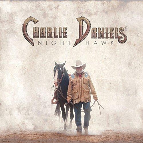 CHARLIE DANIELS - Night Hawk - Zortam Music