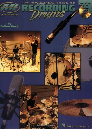 The Musician'S Guide To Recording Drums (Book & Cd)