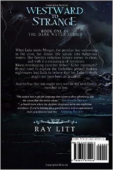 Westward to Strange: Ray Litt: 9780615879246: Amazon.com: Books