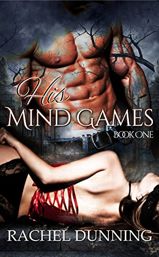 His Mind Games: A Dark and Erotic Paranormal Romance
