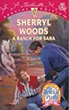 Ranch For Sara (The Bridal Path) (Silhouette Special Edition) (037324083X) by Sherryl Woods