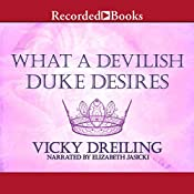 What a Devilish Duke Desires | [Vicky Dreiling]
