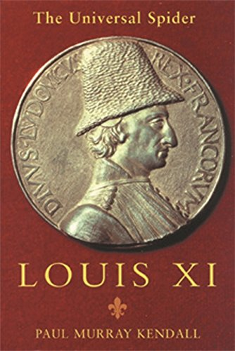 Louis XI: The Universal Spider
