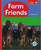 Farm Friends (Spyglass Books)