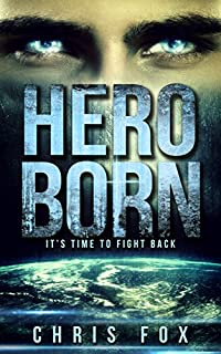 Hero Born: Project Solaris by Chris Fox ebook deal