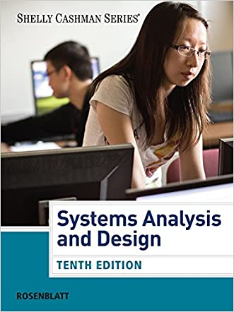 Systems Analysis and Design (Book Only) (Shelly Cashman Series) written by Harry J. Rosenblatt